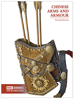Chinese Arms and Armour - Natasha Bennett