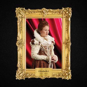Monarchs – Elizabeth I