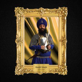 Monarchs – Ranjit Singh