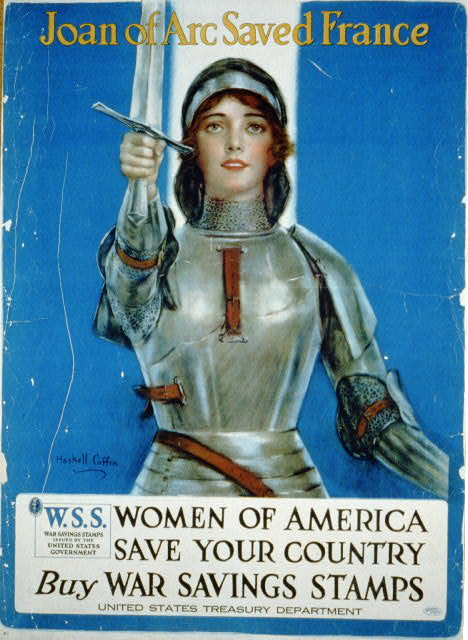 Poster of Joan of Arc in full armour and holding a sword. Poster is asking America women to buy war stamps to help with the war effort